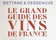 Le Grand Guide des vins de France Bettane & Desseauve